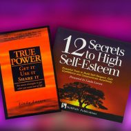 True Power and 12 Secrets to High Self Esteem Products